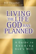 Living the Life God Has Planned eBook