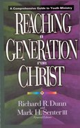 Reaching a Generation For Christ eBook
