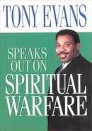 Spiritual Warfare (Tony Evans Speaks Out Series) eBook