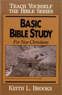 Basic Bible Study For New Christians (Teach Yourself The Bible Series) eBook
