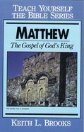 Matthew (Teach Yourself The Bible Series) eBook