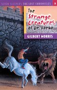 Strange Creatures of Dr. Korbo (#03 in Lost Chronicles Series) eBook