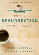 Did the Resurrection Happen...Really? (Coffee House Chronicles Series) eBook