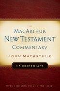 1 Corinthians (Macarthur New Testament Commentary Series)