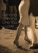 Dancing With the One You Love eBook