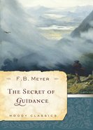The Secret of Guidance (Moody Classic Series) eBook