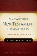 Colossians & Philemon (Macarthur New Testament Commentary Series) eBook