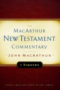 1 Timothy (Macarthur New Testament Commentary Series) eBook