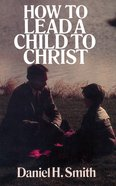 How to Lead a Child to Christ eBook