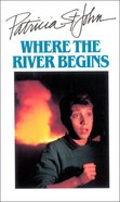 Where the River Begins eBook
