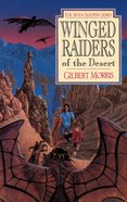 Winged Raiders of the Desert (#05 in Seven Sleepers Series)