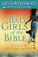 Bad Girls of the Bible eBook