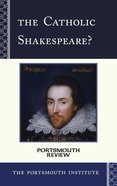 The Catholic Shakespeare? eBook
