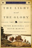 The Light and the Glory  (God's Plan For America Book #1) (#01 in God's Plan For America Series) eBook