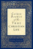 Golden Booklet of the True Christian Life eBook