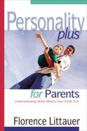 Personality Plus For Parents eBook
