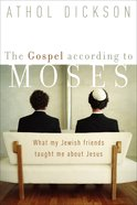 The Gospel According to Moses eBook