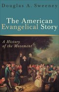 The American Evangelical Story eBook