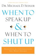 When to Speak Up and When to Shut Up eBook