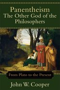 Panentheism: The Other God of the Philosophers eBook