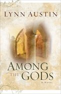 Among the Gods (#05 in Chronicles Of The Kings Series) eBook