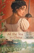 All the Tea in China (#01 in Rollicking Regency Series) eBook