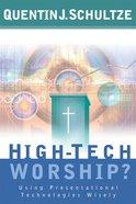 High-Tech Worship