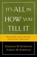 It's All in How You Tell It eBook