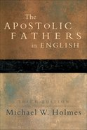 The Apostolic Fathers in English (3rd Edition) eBook