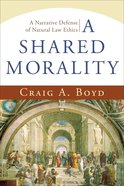 A Shared Morality eBook