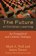 The Future of Christian Learning eBook