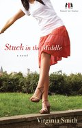 Stuck in the Middle (#01 in Sister-to-sister Series) eBook