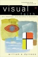 Visual Faith (Engaging Culture Series) eBook