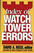 Index of Watchtower Errors (1879 To 1989) eBook