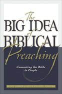 The Big Idea of Biblical Preaching eBook