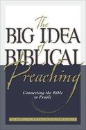 The Big Idea of Biblical Preaching eBook