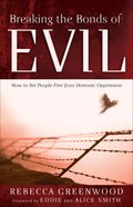 Breaking the Bonds of Evil eBook