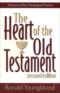 The Heart of the Old Testament (2nd Edition) eBook