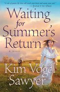 Waiting For Summer's Return eBook