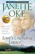 Love's Unending Legacy (2005) (#05 in Love Comes Softly Series) eBook