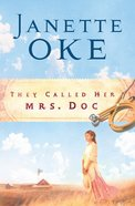 They Called Her Mrs Doc (#08 in Women Of The West (Oke) Series) eBook