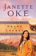 Drums of Change (#12 in Women Of The West (Oke) Series) eBook