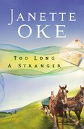 Too Long a Stranger (#09 in Women Of The West (Oke) Series) eBook