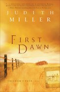 First Dawn (#01 in Freedom's Path Series)