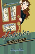 Interior Motives (#03 in Deadly Decor Mystery Series) eBook