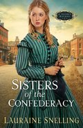 Sisters of the Confederacy (#02 in Secret Refuge Series) eBook