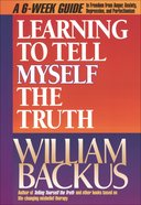Learning to Tell Myself the Truth eBook
