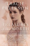 Treasures of the North (#01 in Yukon Quest Series) eBook