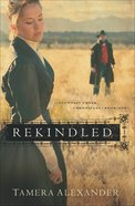 Rekindled (#01 in Fountain Creek Chronicles Series) eBook