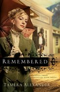 Remembered (#03 in Fountain Creek Chronicles Series) eBook